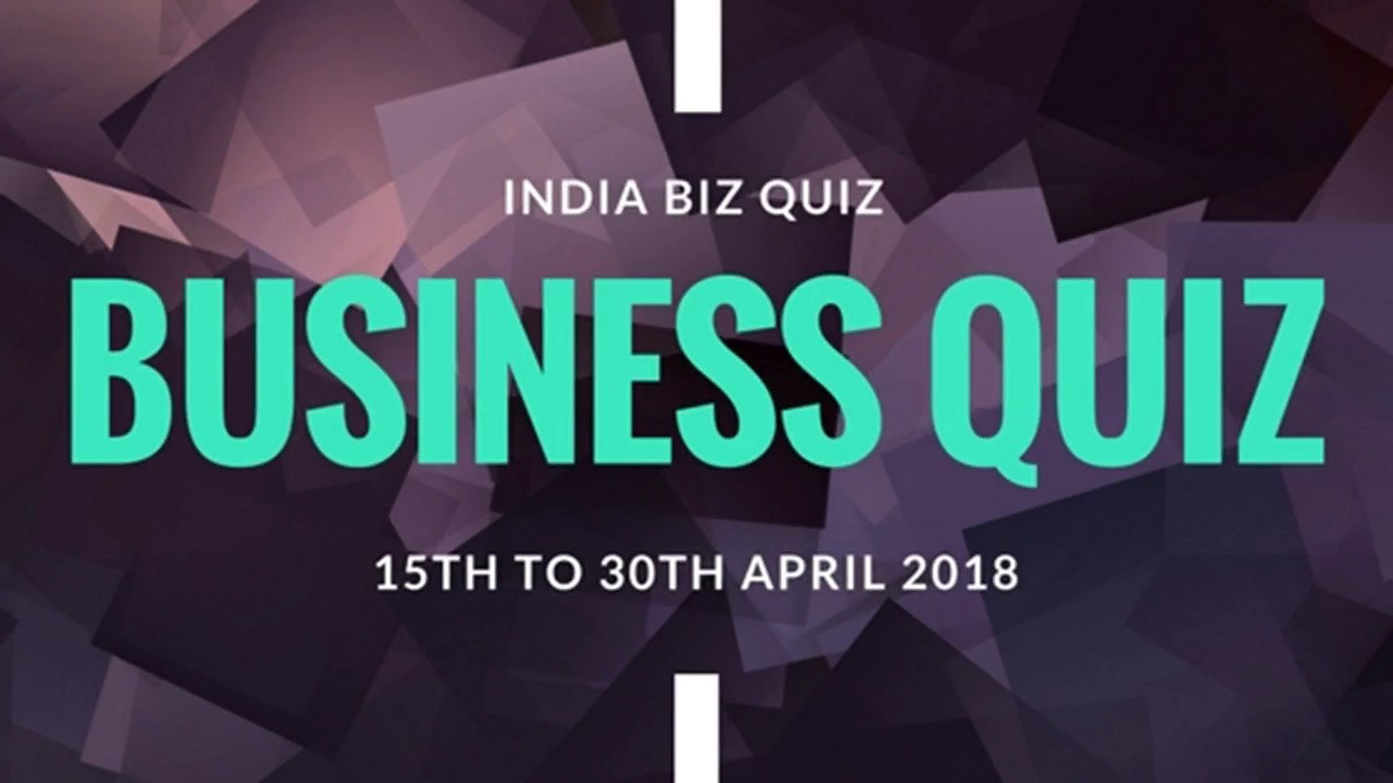 Business Quiz | 15th April to 30th April | Answers with Logo and  Personalities