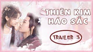-Vietsub - Trailer 3- Full Thiên Kim Háo Sắc 好色千金 - Cung Tuấn- Trịnh Tưu Hoằng-