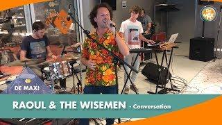 Raoul & The Wisemen - Conversation | DE MAX! | NPO Radio 5