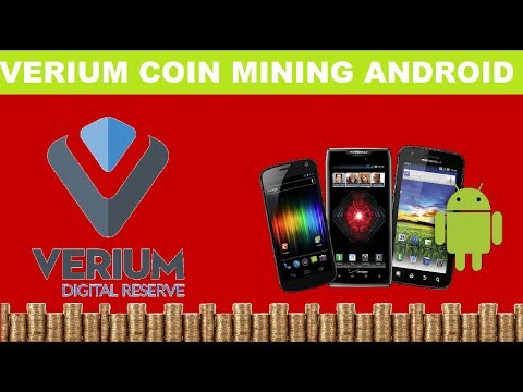 VERIUM Coin Mining Using Android Smartphone (2017)
