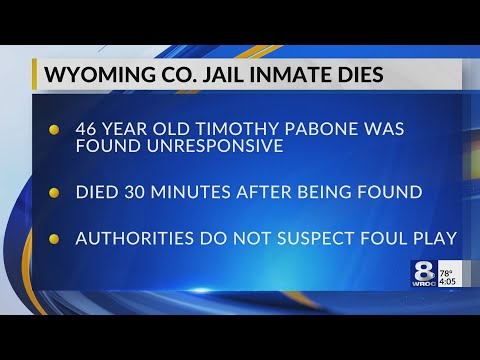 Rochester man dies in Wyoming County Jail — July 24, 2019