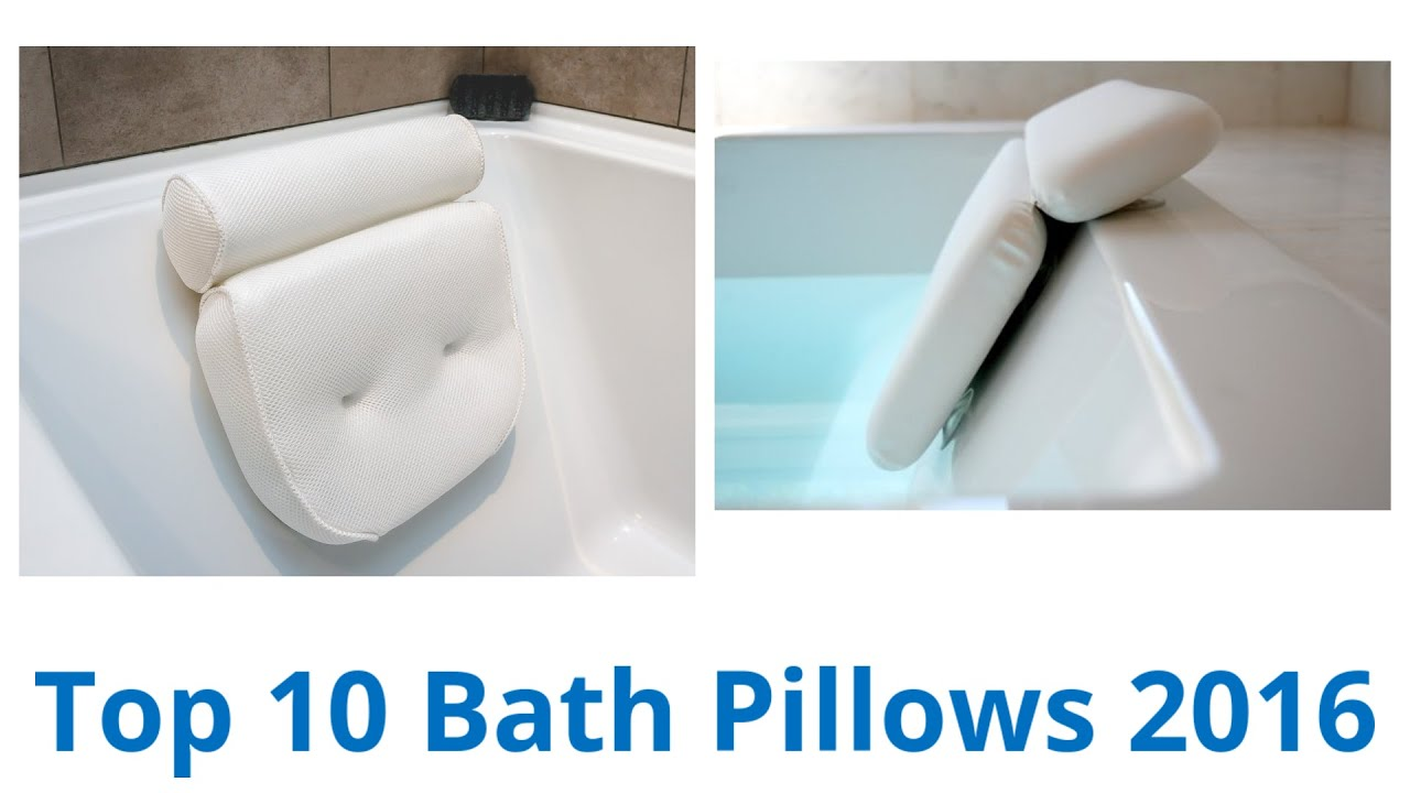10 Best Bath Pillows 2016 - YouTube