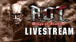 ATTACK ON TITAN: Wings of Freedom - FULL GAME (English Sub) LIVESTREAM
