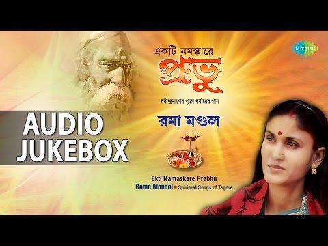 Bengali Spiritual Tagore Songs by Roma Mondal | Best Rabindra Sangeet Jukebox