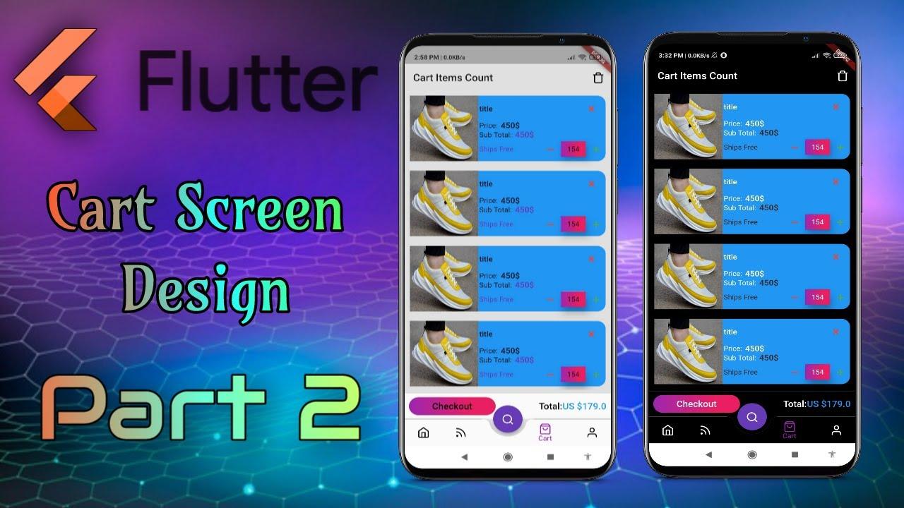 Flutter E-Commerce Cart Screen Design, Full Cart Screen (Part 2)