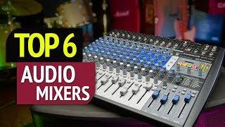 Top 10 Mixers - TOP 6: Best Audio Mixers 2018