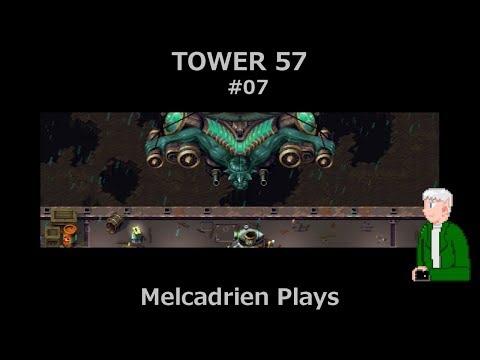 Tower 57 7 - Melcadrien Plays  