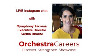 LIVE chat with Symphony Tacoma Executive Director, Karina Bharne