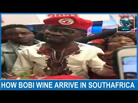 How Bobi Wine Arrived In South Africa !!!!!