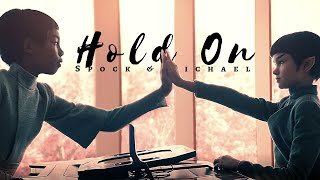 Spock & Michael // Hold On