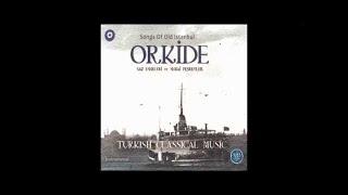 ORKİDE - NEY İSFAHAN TAKSİM ( SAZ ESERLERİ VE SEMAİ TAKSİMLER ) (Turkish Classical Music)