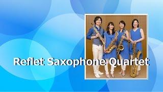 Reflet Saxophone Quartet (ルフレ・サクソフォン・カルテット) 色あ...