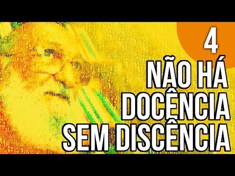 Capítulo 1 - Não há Docência sem Discência - Pedagogia da Autonomia, de Paulo Freire