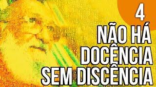 Baixar Capítulo 1 - Não há Docência sem Discência - Pedagogia da Autonomia, de Paulo Freire