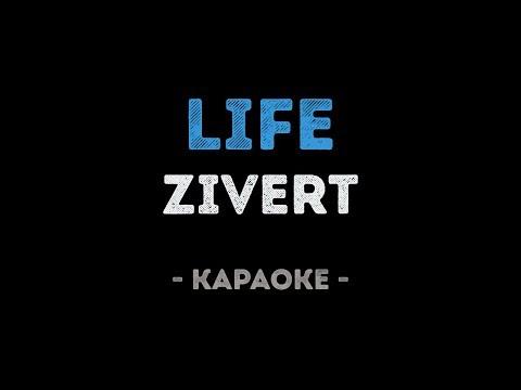 Zivert - Life (Караоке)