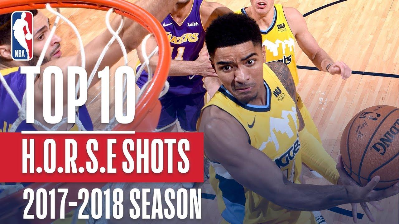 Top 10 H.O.R.S.E. Shots: 2018 NBA Season