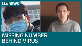 The missing number behind China's coronavirus crisis | ITV News