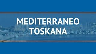 Фото MED TERRANEO TOSKANA 3 Италия Тоскана обзор – отель МЕДИТЕРРАНЕО ТОСКАНА 3 Тоскана видео обзор
