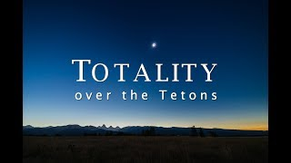 Totality over the Tetons