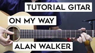 Download (Tutorial Gitar) ALAN WALKER - On My Way | Lengkap Dan Mudah
