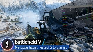 Battlefield V Netcode Issues Tested & Explained