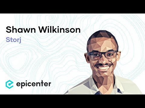 EB46 – Shawn Wilkinson: Storj and the Decentralization of the Cloud