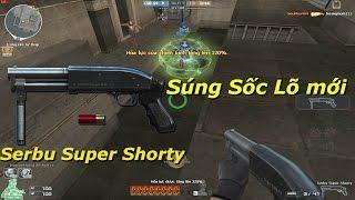 Bình Luận CF : Serbu Super Shorty - Tiến Xinh Trai Zombie V4