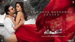 Saaho - Ye Chota Nuvvunna Song Teaser| Prabhas, Shraddha K| Guru R, Haricharan S,Tulsi K | Krishna K