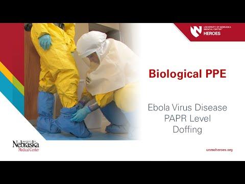 Biological PPE: Ebola Virus Disease - PAPR Level - Doffing