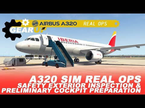 Airbus A320 | Sim Real OPS | Safety Exterior Inspection & Pr