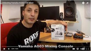unboxing yamaha ag03 usb mixer