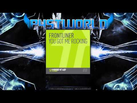 Frontliner - You Got Me Rocking (Full+HQ+HD)