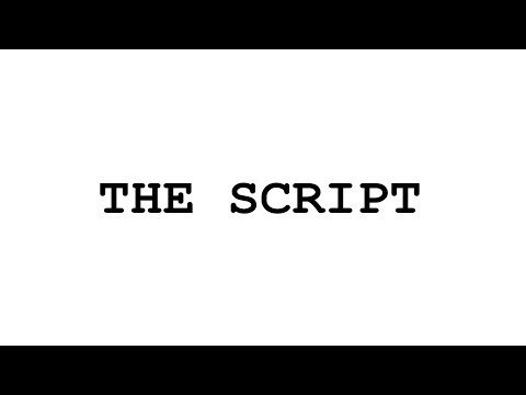 The Script - Episode 1: