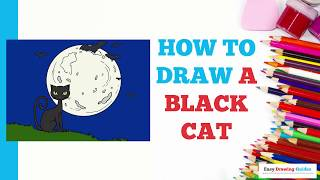 How to Draw a Black Cat in a Few Easy Steps: Drawing Tutorial for Kids and Beginners