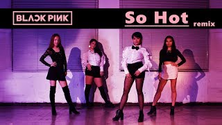 BLACKPINK - 'SO HOT' (THEBLACKLABEL Remix) Full Dance Cover by SoNE1