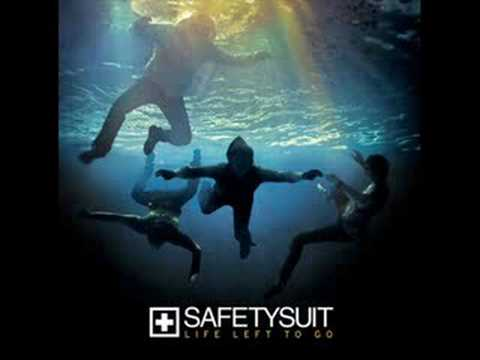 Safetysuit - Find A Way