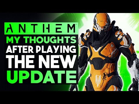 ANTHEM | My Thoughts & Impressions After Playing the New Update...
