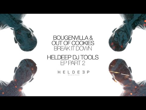 Bougenvilla & Out of Cookies - Break It Down