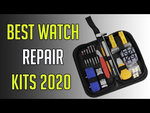 3 Best Watch Repair Kits 2020   Best Watch Repair Kit