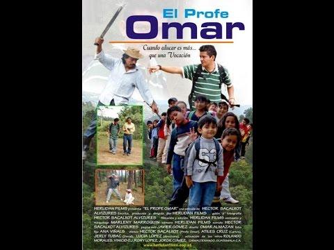 Ver El Profe Omar – Pelicula Guatemalteca (completa) en Español