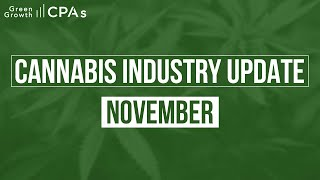 Monthly Cannabis Industry Update – November