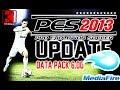 PES 2013 DLC 6.00 Mediafire | تحميل و تثبيت احدث الداتا باك 6.00 لبيس 2013 من ميديا فاير برابط واحد