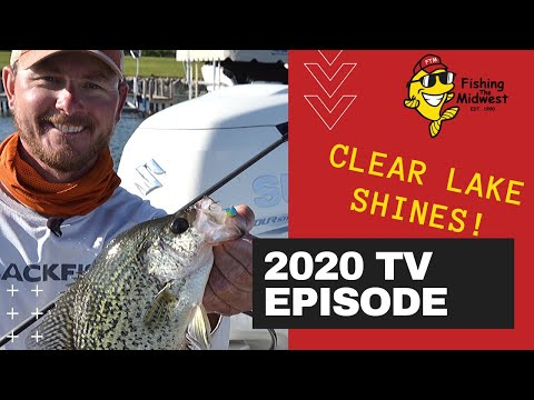 Clear Lake Shines For Multi-Species Fishing  Action!