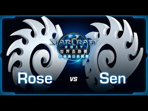 Rose vs Sen | Ro8 G2 | WCS 台港澳日挑戰賽第一季