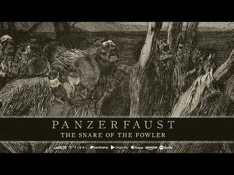 Panzerfaust - The Snare of the Fowler (Track Premiere)