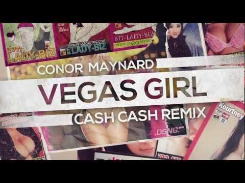 Conor Maynard - Vegas Girl (Cash Cash Remix)