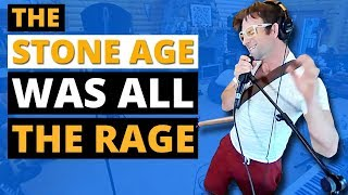 The Stone Age was All the Rage (360° Music Video)