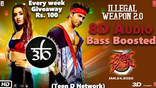 Illegal Weapon 2.0 | 3D Song | 8D Audio | Bass Boosted | Street Dancer | Teen D Network
