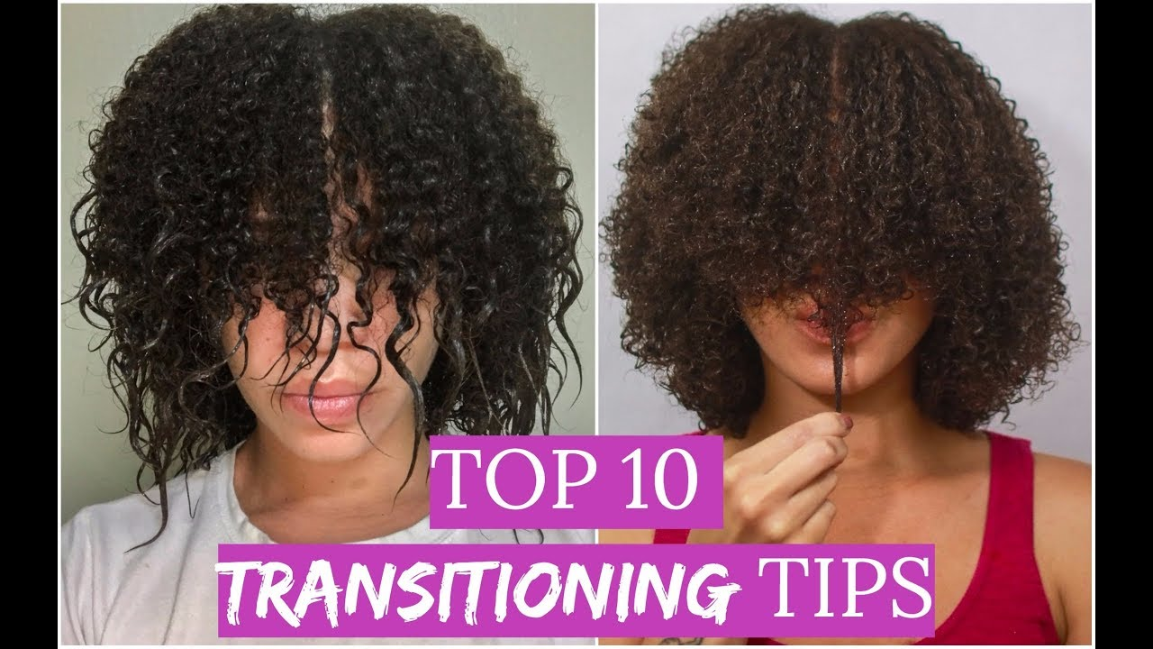 Top 10 Tips For Transitioning To Natural Hair Lyasia In The City