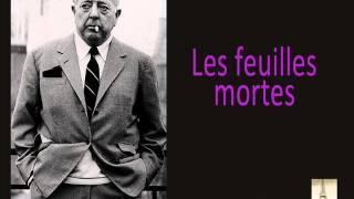 Jacques Prévert - Les Feuilles Mortes